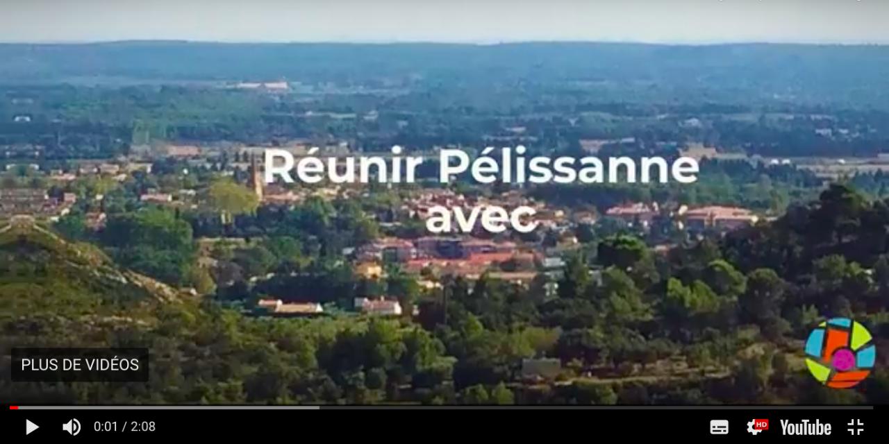 Voici la première vidéo de campagne de Réunir Pélissanne !